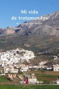 MI VIDA DE TROTAMUNDOS (EBOOK) - 9788417170035 - Mª CARMEN DE LA BANDERA