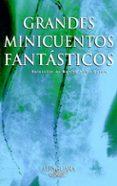 GRAN MINICUENTOS FANTASTICOS - 9788420400235 - VV.AA.