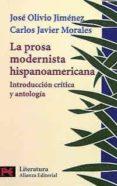 LA PROSA MODERNISTA HISPANOAMERICANA: INTRODUCCION CRITICA Y ANTO LOGICA - 9788420634135 - JOSE OLIVIO JIMENEZ