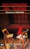DICCIONARIO DEL TEATRO - 9788420661735 - GENOVEVA DIETERICH