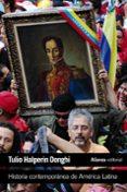 HISTORIA CONTEMPORANEA DE AMERICA LATINA - 9788420676135 - TULIO HALPERIN DONGHI