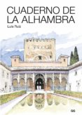 CUADERNO DE LA ALHAMBRA - 9788425230035 - LUIS RUIZ PADRON