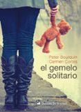EL GEMELO SOLITARIO - 9788433027535 - PETER BOURQUIN