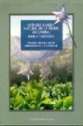 GUIA DEL PARQUE NATURAL DE LA SIERRA DE CASTRIL: FLORA Y VEGETACI ON - 9788433827135 - ENRIQUE ARROJO AGUDO
