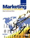 MARKETING: CONCEPTOS Y ESTRATEGIAS (6ª ED.) - 9788436826135 - MIGUEL SANTESMASES MESTRE