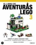 EL LIBRO DE AVENTURAS LEGO 3 - 9788441537835 - MEGAN H. ROTHROCK