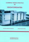 cuaderno teorico practico de odontopediatria-e. solano reina-asuncion mendoza mendoza-9788447207435