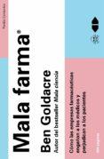 MALA FARMA - 9788449328435 - BEN GOLDACRE