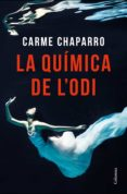 la química de l'odi (ebook)-carme chaparro-9788466424035