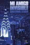 mi amigo invisible (ebook)-guillermo fesser-9788467051735