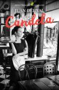 CANDELA (EBOOK) - 9788467055535 - JUAN DEL VAL