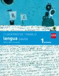 LENGUA PAUTA 1º EDUCACION PRIMARIA CUADERNO SEGUNDO TRIMESTRE SAVIA - 9788467570335 - VV.AA.