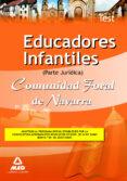 EDUCADORES INFANTILES DE LA COMUNIDAD FORAL DE NAVARRA. TEST PART E JURIDICA - 9788467625035 - VV.AA.