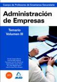 CUERPO DE PROFESORES DE ENSEÑANZA SECUNDARIA. ADMINISTRACION DE E MPRESAS. TEMARIO. VOLUMEN III - 9788467635935 - VV.AA.