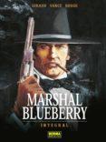 MARSHAL BLUEBERRY (ED. INTEGRAL) - 9788467933635 - JEAN GIRAUD