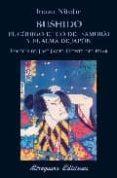 BUSHIDO: EL CODIGO ETICO DEL SAMURAI (2ª ED.9 - 9788478132935 - IZANO NITOBE