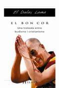 EL BON COR: UNA TROBADA ENTRE BUDISME I CRISTIANISME - 9788483302835 - DALAI LAMA