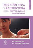 PUNCION SECA Y ACUPUNTURA DE LOS PUNTOS GATILLO MIOFASCIALES - 9788483529935 - ORLANDO VAI