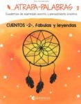 ATRAPA-PALABRAS 02 - 9788484129035 - NOEMI FERNANDEZ SELVA