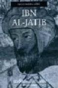 IBN AL-JATIB - 9788484444435 - EMILIO MOLINA LOPEZ