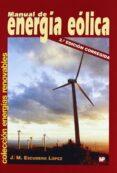 MANUAL DE ENERGIA EOLICA (2ª ED.) - 9788484763635 - JOSE MARIA ESCUDERO LOPEZ