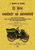 ARTE DE CONDUCIR UN AUTOMOVIL (ED. FACSIMIL) - 9788490012635 - L. BAUDRI DE SAUNIER