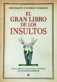 el gran libro de los insultos-pancracio celdran gomariz-9788490606735