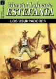 los usurpadores (ebook)-marcial lafuente estefania-9788490716335