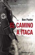 EL CAMINO A ITACA - 9788491043935 - BEN PASTOR