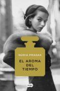 EL AROMA DEL TIEMPO - 9788491292135 - NURIA PRADAS