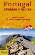 MAPA DE CARRETERAS DE PORTUGAL, MADEIRA Y AZORES 1:340.000 (DESPL EGABLE) (MAPA TOURING) - 9788491580935 - VV.AA.