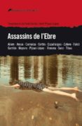 ASSASSINS DE L EBRE - 9788494936135 - VV.AA.
