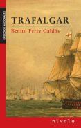 TRAFALGAR - 9788496566835 - BENITO PEREZ GALDOS