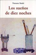 LOS SUEÑOS DE DIEZ NOCHES - 9788497168335 - NATSUME SOSEKI