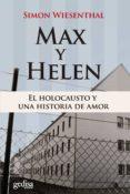 MAX Y HELLEN: EL HOLOCAUSTO Y UNA HISTORIA DE AMOR - 9788497843935 - SIMON WIESENTHAL