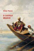 O CASTELO BRANCO - 9788498650235 - ORHAN PAMUK