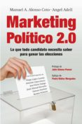 marketing político 2.0 (ebook)-manuel a. alonso-angel adell-9788498751635
