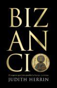 bizancio (ebook)-judith herrin-9788499928135