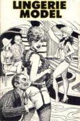 LINGERIE MODEL - EROTIC NOVEL (EBOOK) - 9788827538135