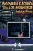 INGENIERIA ELECTRICA PARA TODOS LOS INGENIEROS (2ª ED.) - 9789701502235 - WILLIAM H. ROADSTRUM