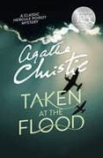 POIROT: TAKEN AT THE FLOOD - 9780008129545 - AGATHA CHRISTIE