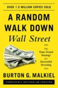 A RANDOM WALK DOWN WALL STREET: THE TIME-TESTED STRATEGY FOR SUCCESSFUL INVESTING - 9780393352245 - BURTON G. MALKIEL