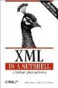 XML IN A NUTSHELL: A DESKTOP QUICK REFERENCE (3RD) - 9780596007645 - ELLIOTTE RUSTY HAROLD