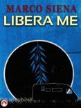 LIBERA ME (EBOOK) - 9781547500345