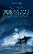 CULPE O PORTADOR (EBOOK) - 9781547510245