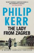 THE LADY FROM ZAGREB - 9781782065845 - PHILIP KERR