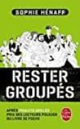 RESTEZ GROUPES - 9782253092445 - SOPHIE HENAFF