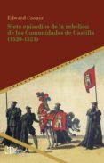 Bestseller books 2018 descarga gratuita SIETE EPISODIOS DE LA REBELIÓN DE LAS COMUNIDADES DE CASTILLA (1520-1521) 9783964568045