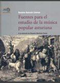 FUENTES PARA EL ESTUDIO DE LA MÚSICA POPULAR ASTURIANA - 9788400092245 - SUSANA ASENSIO LLAMAS