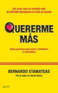 QUERERME MAS - 9788408109945 - BERNARDO STAMATEAS
